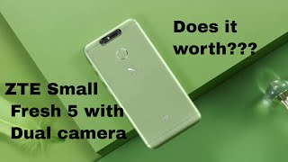 ZTE Small Fresh 5 with dual rear Camera| quick look |price | is it vale for money????