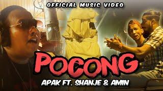 Apak - Pocong Ft Shanje & Amin