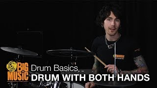 Level 1: Drum Basics - Drumming With Both Hands