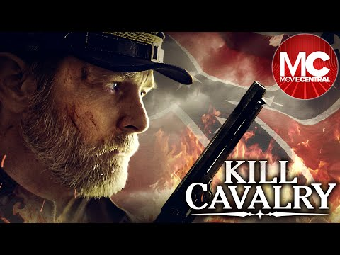 Kill Cavalry | Full Civil War Movie