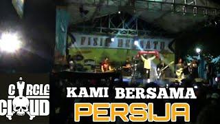Download lagu Circle Cloud - Kami bersama Persija Live Universitas Satya Negara