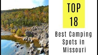 Best Camping Spots in Missouri. TOP 18
