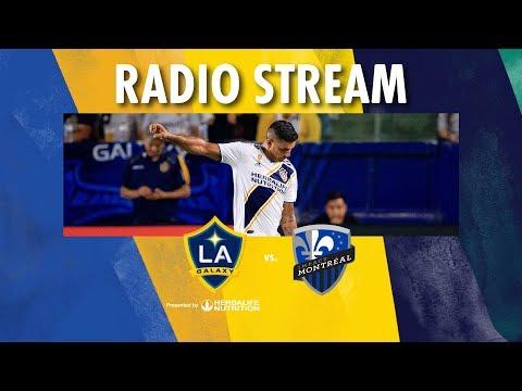 LA Galaxy Vs Montreal Impact | Radio Live Stream