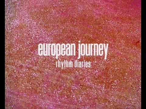 European Journey (full documentary) – Rhythm Diaries – Bernhard Schimpelsberger