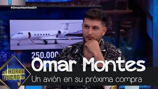 Omar Montes dice que su próxima compra será un avión - El Hormiguero 3.0