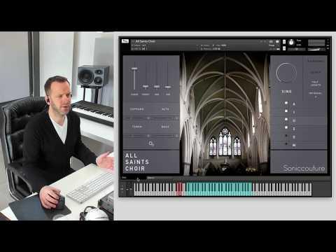 Soniccouture All Saints Choir: Walkthrough