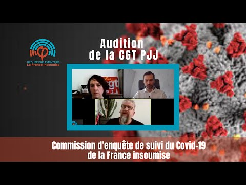 Commission d'enquête de la France insoumise sur le COVID19 - CGT PJJ