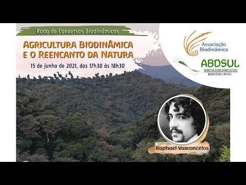 Agricultura Biodinâmica e o Reencanto da Natura com Raphael Vasconcelos