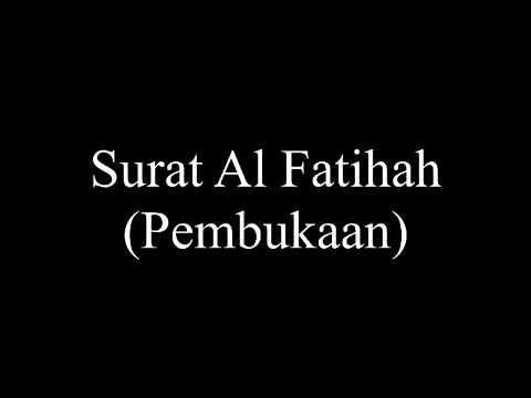 Surat Al Fatihah Dan Terjemahan Bahasa Indonesia