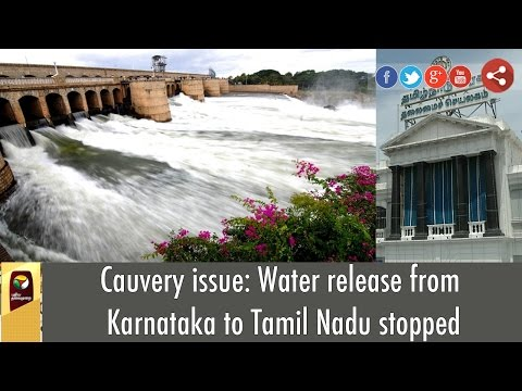 Cauvery issue: Water release from Karnataka to Tamil Nadu stopped
