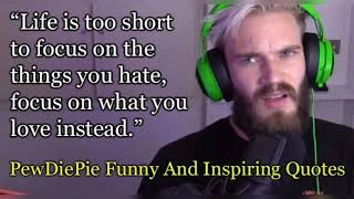 PEWDIEPIE FUNNY AND INSPIRING QUOTES  MOTIVATION ZONE