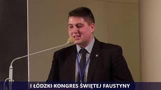 I Kongres Świętej Faustyny | Panel IV | Patryk Czech