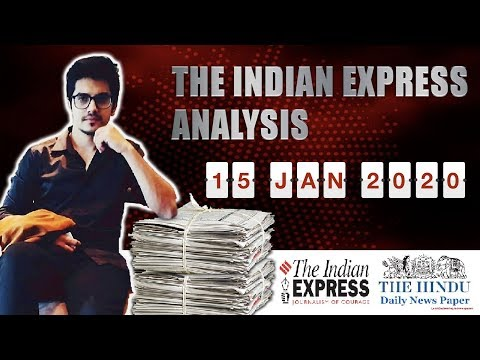 15th January 2020- The Indian Express Analysis By Mayur Mogre