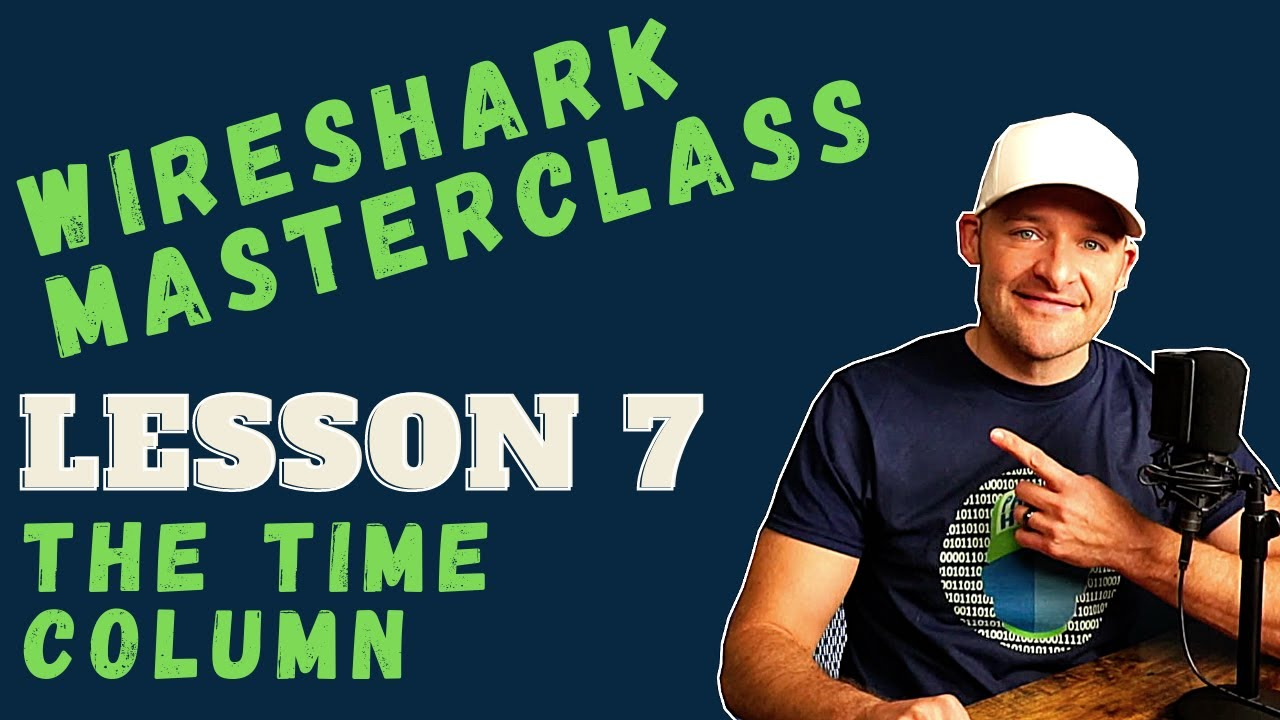 Troubleshooting with the Time Column in Wireshark