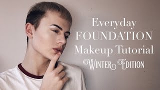 Everyday Foundation Makeup Tutorial (Winter Edition) | Stysio