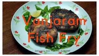 How to make Vanjaram Fish Fry at home   Seer Fish Fry Recipe   Delicious South Indian Fish Fry