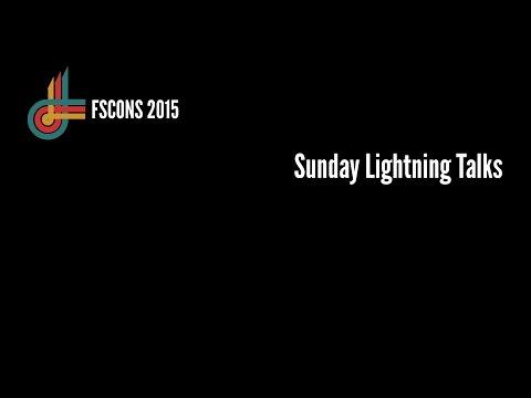 Sunday Lightning Talks (FSCONS 2015)