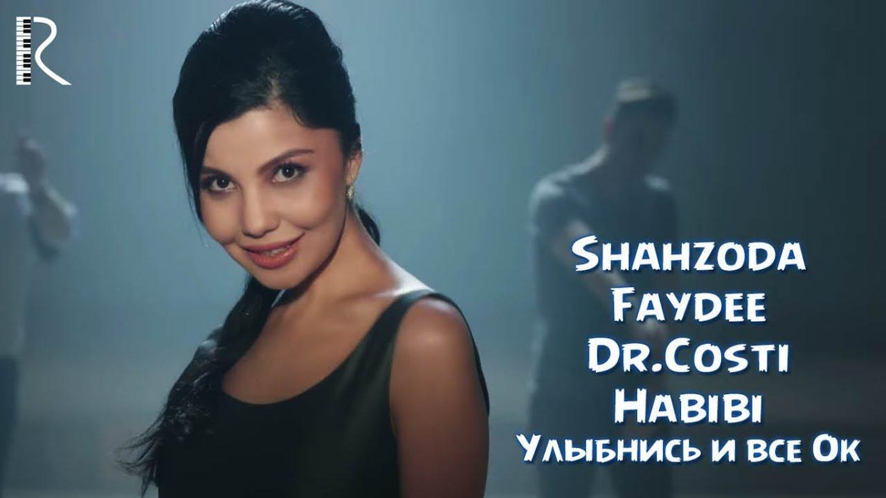 Shahzoda feat Faydee & Dr. Costi - Habibi (Улыбнись и все Ок)