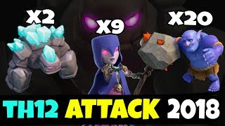 2 Golem + 9 Witch + 20 Bowler :: TH12 WAR 3 STAR ATTACK STRATEGY 2018 (Updated) | Clash of Clans