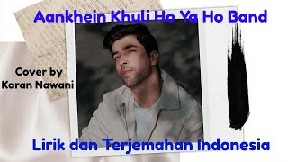 Download Aankhein Khuli Ho Ya Ho Band Lirik & Terjemahan Indonesia || Cover Karan Nawani ||
