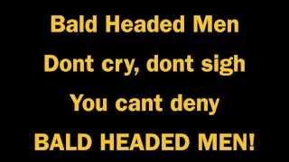 Bald Headed Men