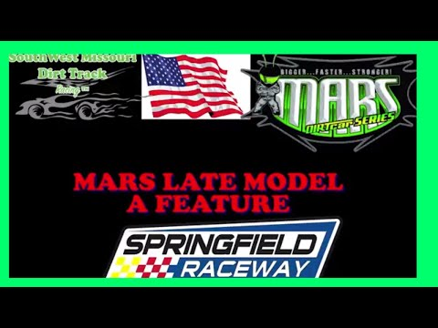 $2500 TO WIN MARS LATE MODEL A FEATURE Race Springfield Raceway September 16 2017