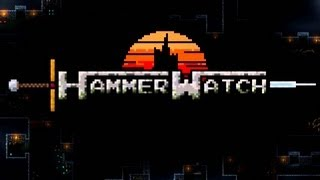 """Hammer Watch"" -Look at Classes & Gameplay-"
