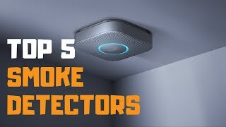 Best Smoke Detector in 2019 - Top 5 Smoke Detectors Review