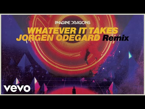 Imagine Dragons, Jorgen Odegard  Whatever It Takes Jorgen Odegard RemixAudio