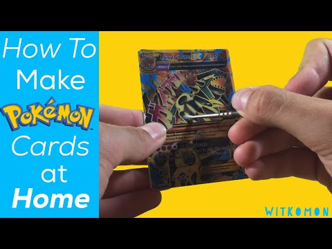 How To Make Your Own Pokemon Cards At Home You