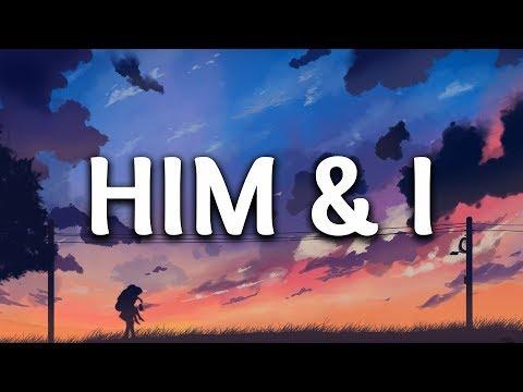 G-Eazy & Halsey - Him & I (Lyrics)