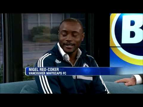 BT Vancouver: Riaz Talks With Nigel Reo-Coker And Bob Lenarduzzi