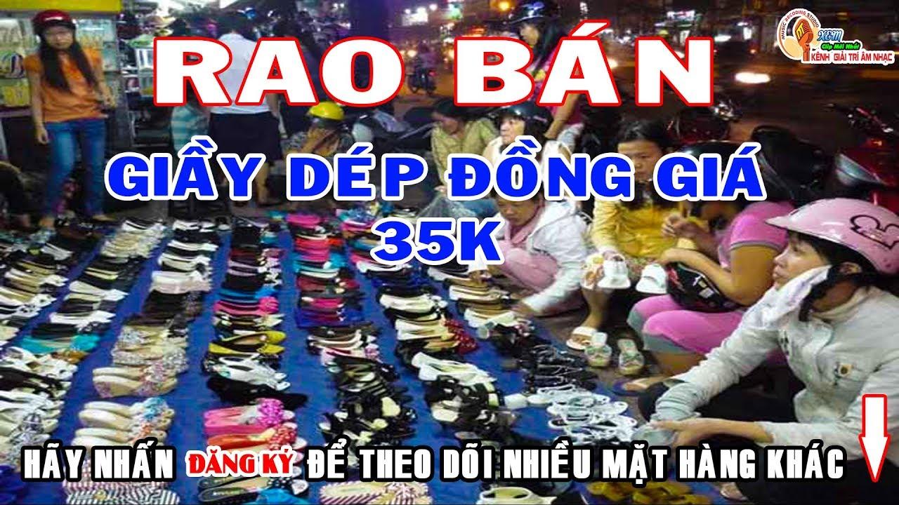 Rao Bán Giầy Dép Đồng Giá 35k – LH Quảng Cáo [ 0907 795 202 ]