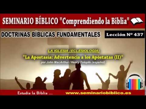 0437 – La Iglesia / Apostasía: Advertencia a los Apóstatas (II)