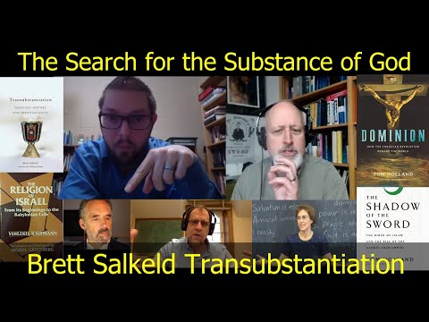 The Search for the Substance of God, Brett Salkeld on Transubstantiation from YouTube · Duration:  1 hour 49 minutes 3 seconds