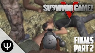 DayZ Survivor GameZ V — Finals — Part 2 — Killing the Past!