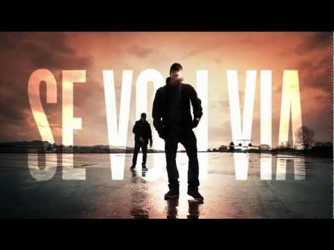 Se Voli Via - Nex Cassel feat. Er Costa & Johnny Marsiglia (Video Ufficiale)
