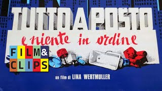 Tutto a posto niente in ordine - Lina Wertmuller - Film Completo by Film&Clips