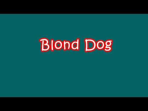 [Sex or Jokes] Blond Dog thumbnail