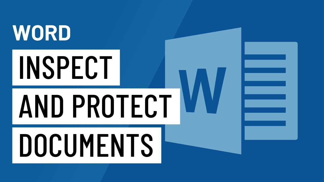 Word: Inspecting and Protecting Documents