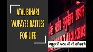 Atal Bihari Vajpayee battles for his life on life support system