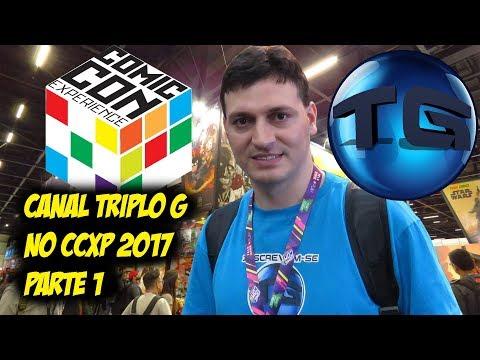 Canal Triplo G no Comic Con 2017 - Parte 1