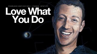 Love What You Do - Motivational Video