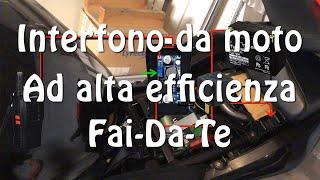 High Efficiency Motorcycle Intercom - DIY