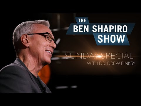 Dr. Drew Pinsky | The Ben Shapiro Show Sunday Special