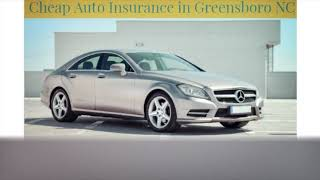 Cheap Auto Insurance in Greensboro NC
