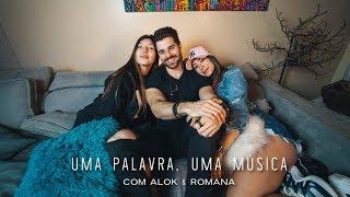 Baixar UMA PALAVRA, UMA MUSICA! Com Alok e Romana