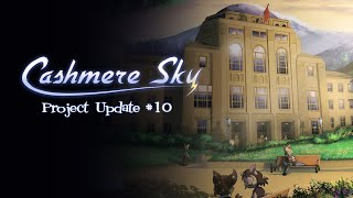 Cashmere Sky Project Update 10