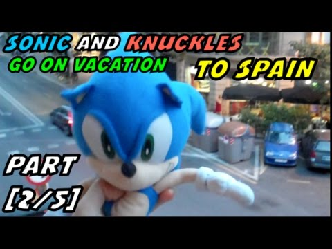 Sonic & Knuckles Plush Vacations: The Spain Beach 2016 [Part 2/5]