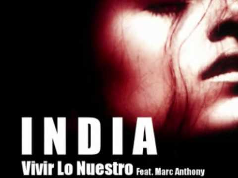India & Marc Anthony - Vivir lo Nuestro